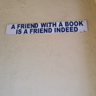 """""""A friend with a book is a friend indeed"""""""